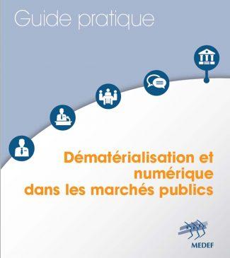 Guide pratique sur la dématérialisation et le numérique dans les marchés publics
