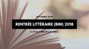 Les 12 livres BIM Français à lire (et à relire) cette rentrée - Automne 2018