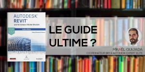 Autodesk Revit pour les bureaux d'études Structure : Guide Ultime ?