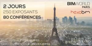 BIM World 2019 : 250 exposants & 80 conférences à découvrir (+ invitations) - 2 & 3 Avril 2019 à Paris Expo