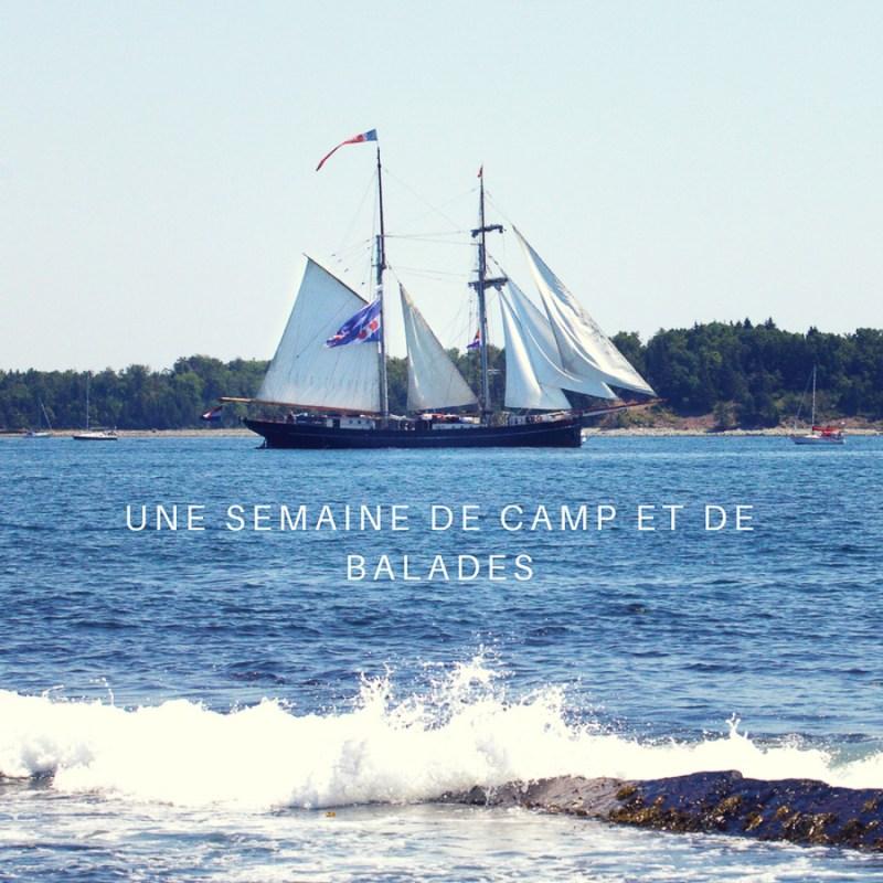 Une semaine de camp et de balades