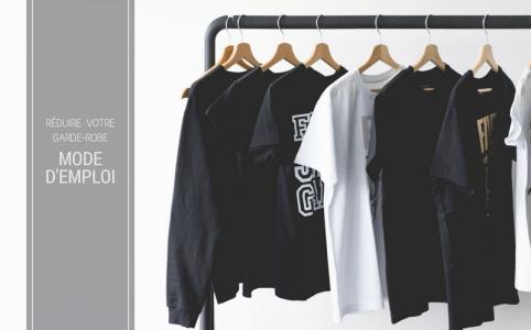 Réduire votre garde-robe mode d'emploi