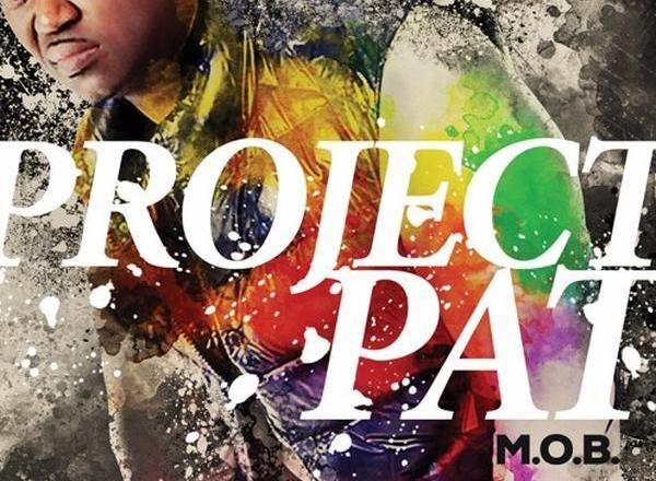 Project Pat - M.O.B. (Album Cover/Tracklist/Features/Release Date)