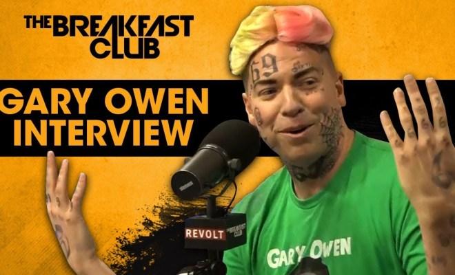 Gary Owen Trolls 6ix9ine And The Breakfast Club