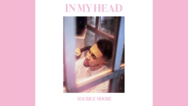 NEW MUSIC: MAURICE MOORE – IN MY HEAD