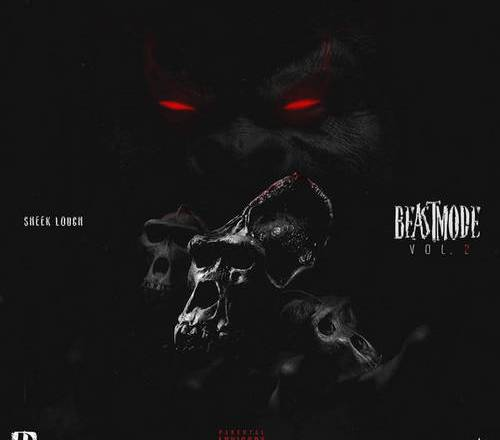 Sheek Louch - Beast Mode Vol. 2