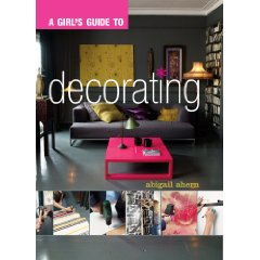 A Girl's Guide to Decorating