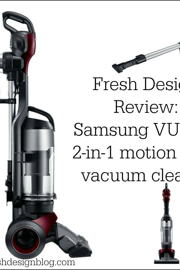 Fresh Design product review: Samsung Motion Sync 2 in 1 vacuum cleaner VU7000