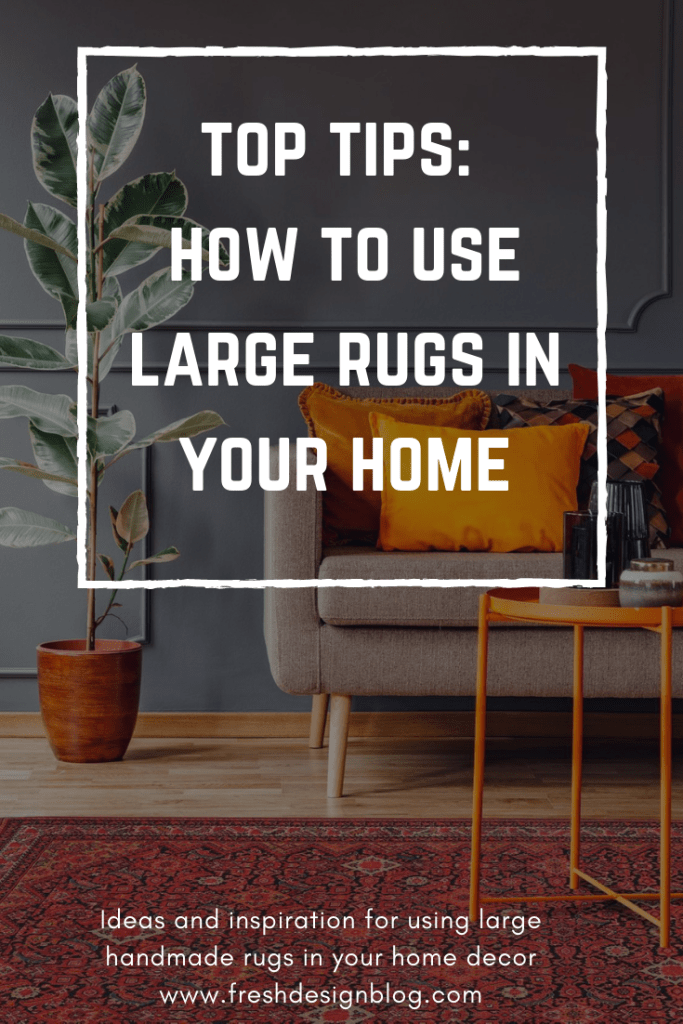 Top tips and a comprehensive guide to using large handmade rugs in your home decor. Includes useful tips on how best to position rugs in different rooms for the best effect.