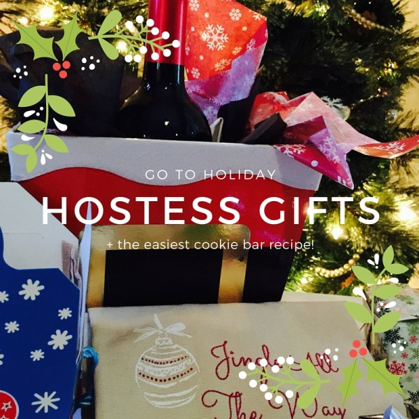 Go To Hostess Gifts for the Holidays