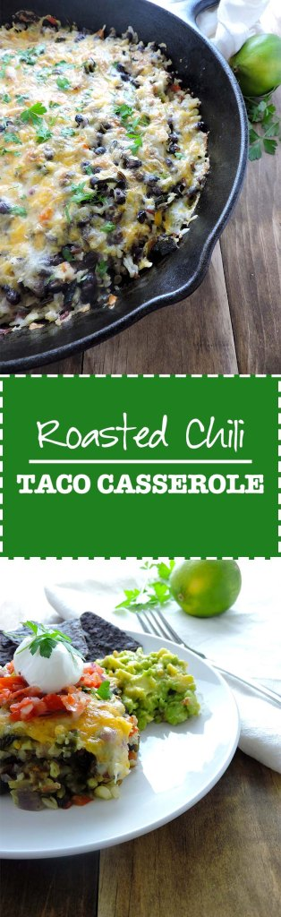 Roasted Chili Taco Casserole
