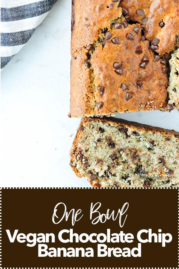 One Bowl Vegan Chocolate Chip Banana Bread