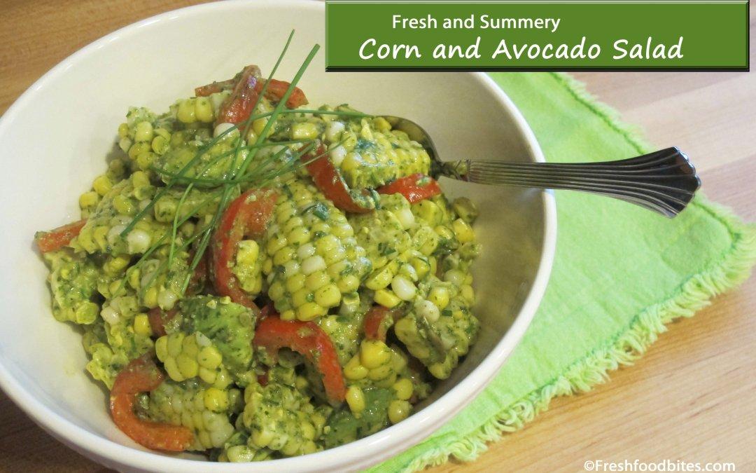 Corn and Avocado Salad ~ Fresh Food Bites