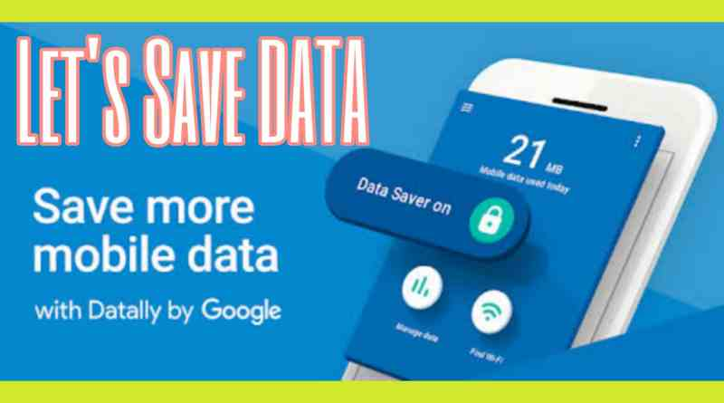 datally data saving app by google