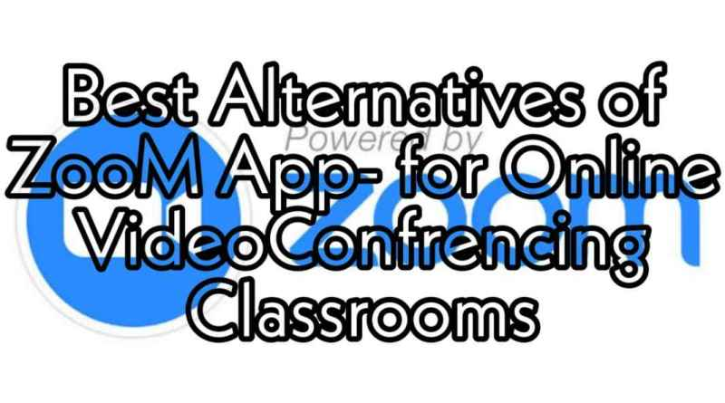 Best Zoom App Alternatives for Online Video Conferencing Classrooms
