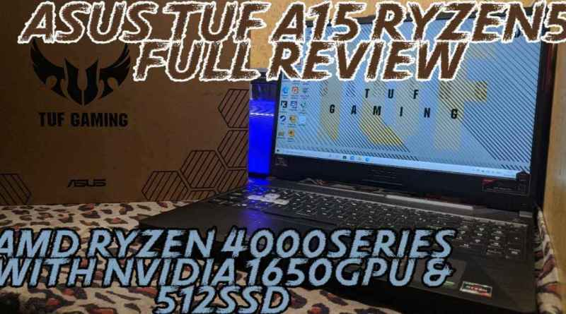 asus tuf a15 ryzen 5 4600h nvidia 1650 512gb ssd plus 1tb hdd review, unboxing