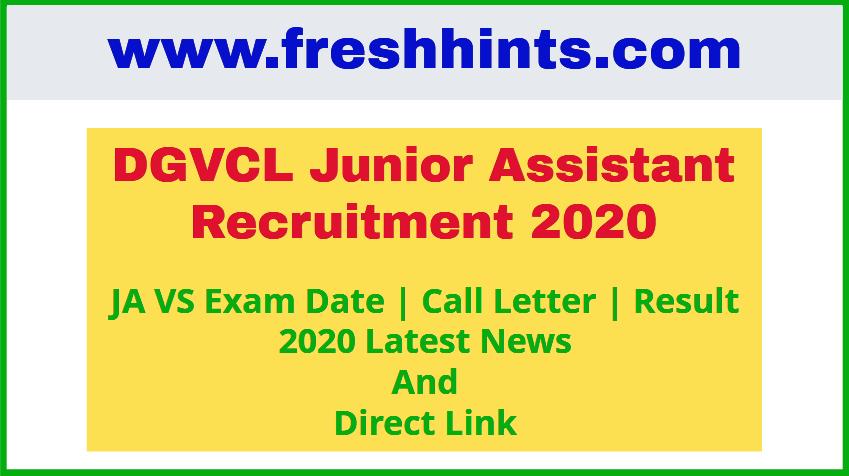 DGVCL Junior Assistant Recruitment 2020 Exam Date Admit Card Result