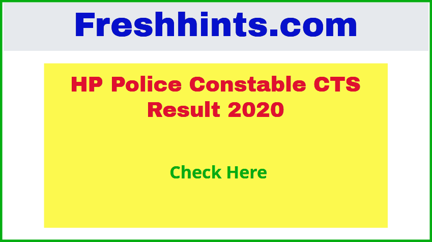 HP Police Constable CTS Result 2020