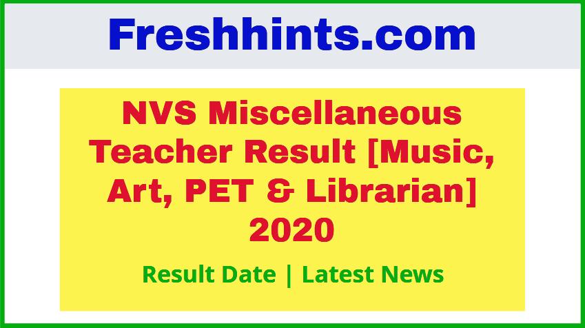 NVS Miscellaneous Teacher Result 2020