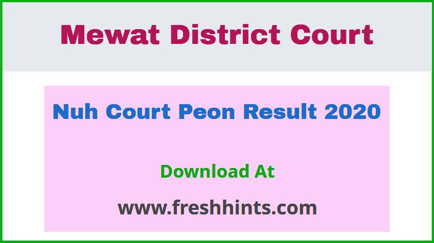 Nuh Court Peon Result 2020
