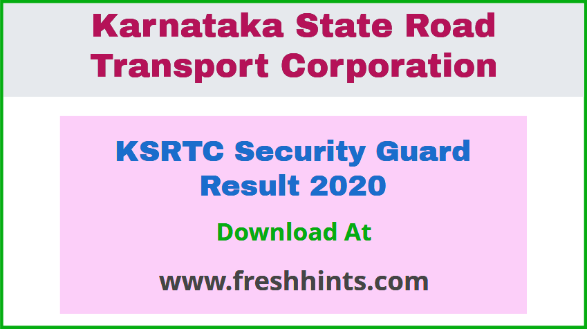 Results of KSRTC Security Guard Exam 2020