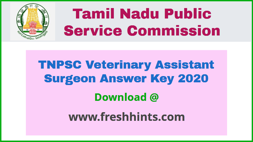TNPSC Veterinary Assistant Surgeon Answer Key 2020
