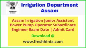 Irrigation Assam Department JA Admit Card 2020