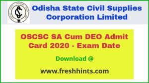 OSCSC SA Cum DEO Exam Date Admit Card 2020
