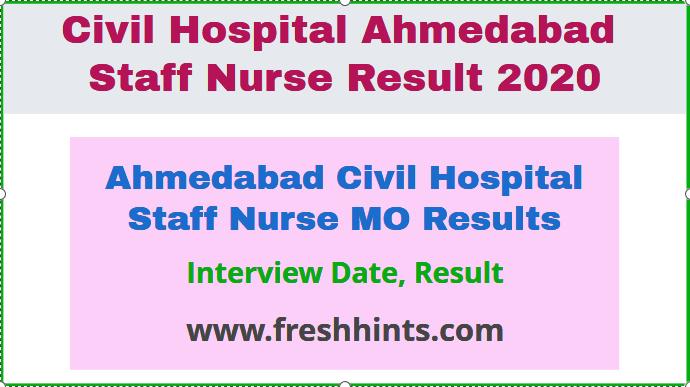Ahmedabad Civil Hospital Staff Nurse MO Result