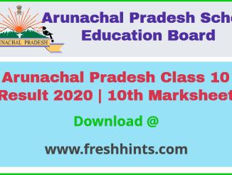 Arunachal Pradesh Board 10th Result 2020