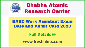 BARC Work Assistant Hall Ticket 2020