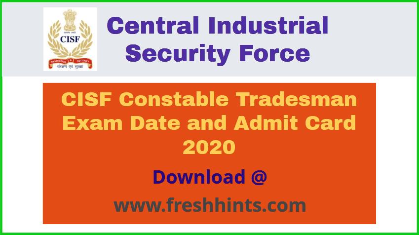 CISF CT Tradesman Admit Card 2020