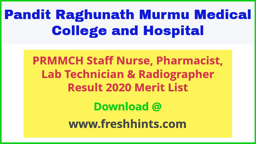 PRM Medical College Staff Nurse and Others Result 2020