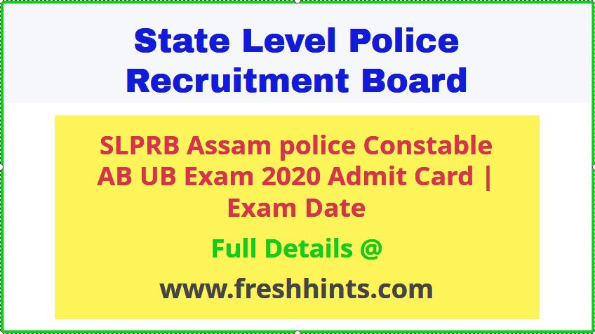 SLPRB Assam Police Admit Card 2020