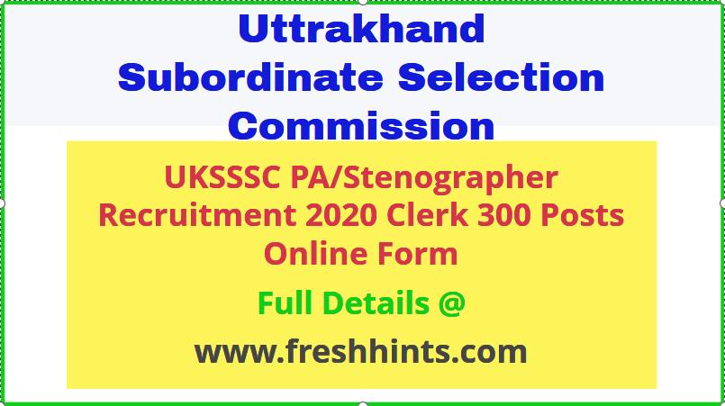 UKSSSC Stenographer Recruitment