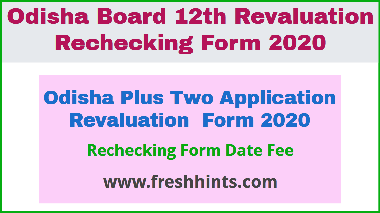 Odisha Plus Two Application Revaluation Form 2020