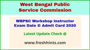 West Bengal PSC Workshop Instructor Hall Ticket 2020