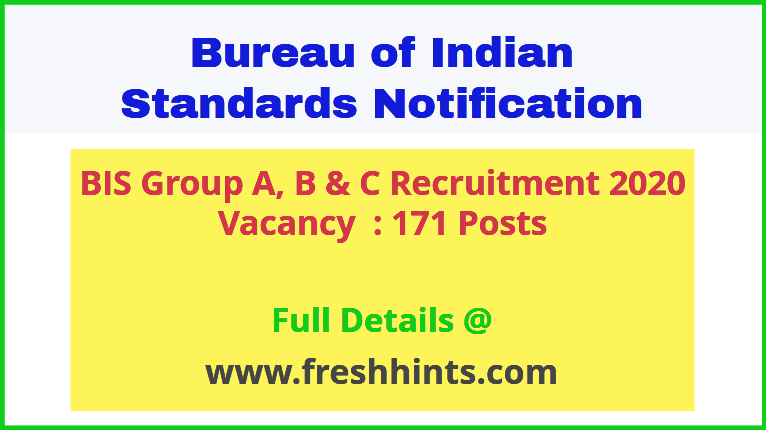 BIS Group A, B & C Recruitment 2020