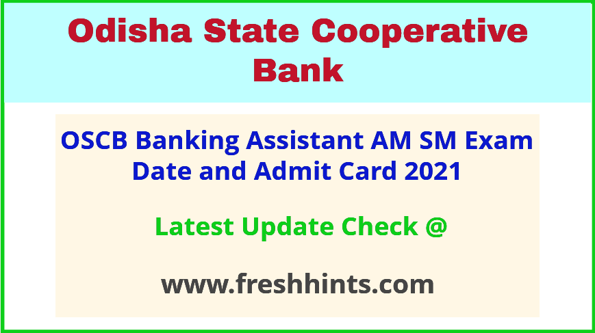 OSCB Banking Assistant Admit Card 2021