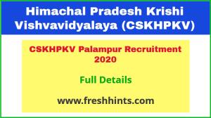 CSKHPKV Palampur Recruitment 2020