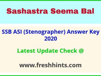 Sashastra Seema Bal ASI Stenographer Answer Sheet 2020