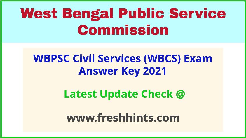 West Bengal Civil Service Exam Answer Key 2021