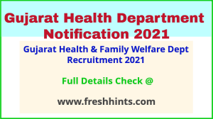 Gujarat Health & Family Welfare Dept Recruitment 2021
