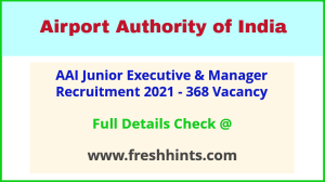 Airport Authority of India JE Vacancy 2021