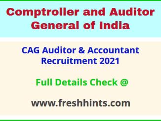 CAG Auditor & Accountant Recruitment 2021