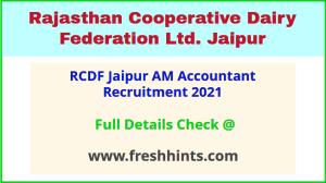 RCDF Jaipur AM Accountant Recruitment 2021