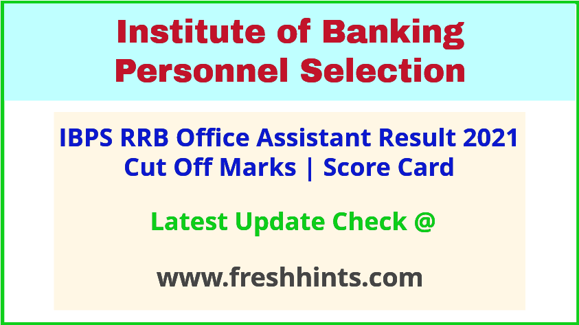 IBPS CRP RRB X Clerk Exam Results 2021