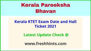 Kerala TET Exam Hall Ticket 2021