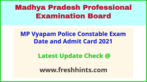 Madhya Pradesh Police Aarakshak Admit Card 2021