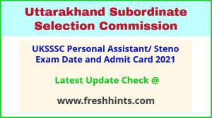 Uttarakhand SSSC PA Stenographer Hall Ticket 2021